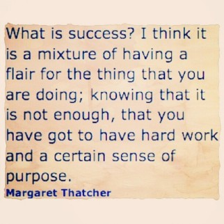 Margaret Thatcher's definition of success